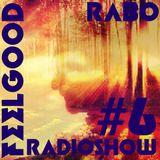 Rabo - Rabo- Feel Good Radio Show#6