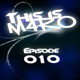 THIS IS M4RO #010