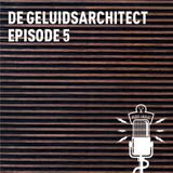Radio Harlaz - Episode 5 - De Geluidsarchitect
