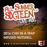 All Summer Sixteen Live Mix