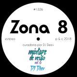 Zona 8, emissão #1326 (24 Agosto 2018)