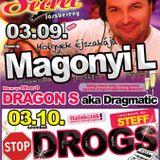 Dragon S - Live @ Secret 69 Jászberény Hölgyek Éjszakája 2012.03.09.