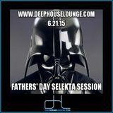 06-21-15 Fathers' Day Selekta Session