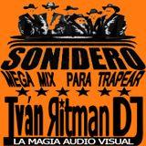 16 Aniversario Sonidero Mix Para Trapear By Ritman