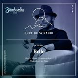 Bollo @ Bambuddha Radio Show on Pure Ibiza Radio - 01-03-2018
