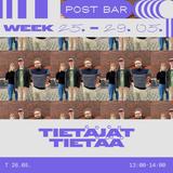 Post Bar Week - Tietäjät Tietää 26.05.20