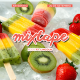 Popsicle: Mixtape Drink It!