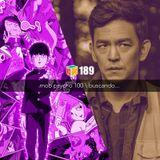Iradex Podcast 189: Mob Psycho 100 / Buscando