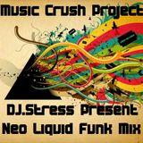 DJ.Stress (M.C.P) - Neo Liquid Funk Mix