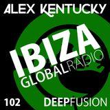 102.DEEPFUSION @ IBIZAGLOBALRADIO (Alex Kentucky) 03/10/17