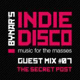 Bynar's Indie Disco Guest Mix #7 - The Secret Post