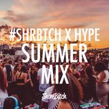 @SHOREBITCH X HYPE SUMMER MIX