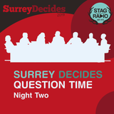 Surrey Decides 2019 Question Time Night Two