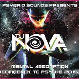 Nova - Mental Absorption (Comeback to Psyche 2015)