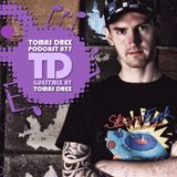Tomas Drex PODCAST 077 - guestmix by Tomas Drex