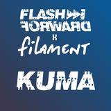 Flash Forward x Filament - KUMA