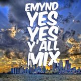 1st & 15th Mixcast Vol 44 - Emynd - Yes Yes Y'all Mix