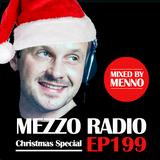 MEZZO RADIO EP199 by MENNO - Christmas Special