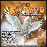 Mix Pegassero y tambien inmortal Vol 1 _-_Por Demonio Dj