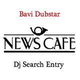 Bavi Dubstar - NewsCafe & Soul Candi Dj Search 2013