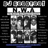 GOODFOOT Presents:  N.W.A. The World's Most Dangerous Samples