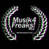May Mc Laren Prsnts 'Musik 4 Freaks Pt. 4' | October 24th, 2015