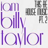 'iambillytaylor and this be House music pt. 2' #ExposureLDN 31.09.13