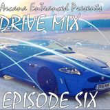 "Arcana EnTranced Pres. Trance Drive Mix Ep 006 ~ ""Ride the Sunrise"""