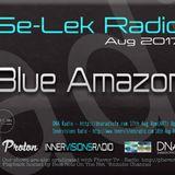 Blue Amazon - Se-Lek Radio - 17th Aug 2017