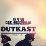 Cubicle Music Mondays: Outkast Mix FB Live: Mr. Al Pete