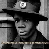 AfricanGroove - Reflections of Africa Vol.11