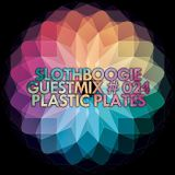 Plastic Plates - SlothBoogie Guestmix 024 (02-03-2012)
