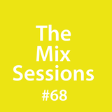 The Mix Sessions with Seán Savage #68