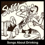 Songs About Drinking