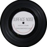 Surface Noise - Show 9 (22/01/14)