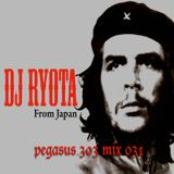 Pegasus 303 Mix 031 with Ryota