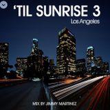 Til Sunrise 3