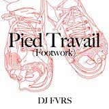 Pied Travail (Footwork) MixTape Pt. 1