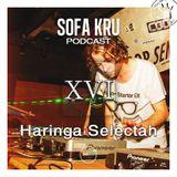 Haringa Selectah - Sofa Kru PODCAST vol.16