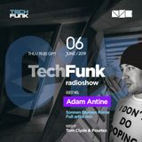 Tom Clyde & Pourtex - 015 TechFunk Radioshow feat. Adam Antine @ NSB Radio (6 June 2019)