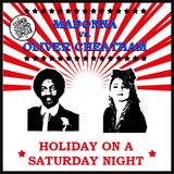 Madonna vs Oliver Cheatham - Holiday on a Saturday Night