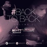 #BackToBack Vol2 Ft @RecklessDJ_ x @MrScottt