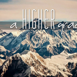 A Higher Grace - Audio