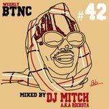 Weekly BTNC#042