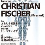 Christian Fischer Live @ Chop Tokyo 19.04.2013