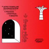 AFROTEMPLUM 444 • AFRO TEMPLUM SOUND SYSTEM / RAFFICA / BIGOTE / PEEDOO