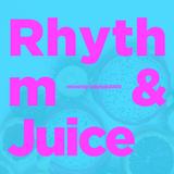 Rhythm & Juice #01