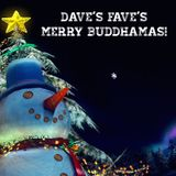 Dave's Faves: Merry Buddhamas