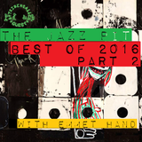 The Jazz Pit Vol. 6 : The best of 2016 (PART TWO)