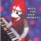 Music for Sock Monkeys